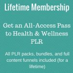 Just Added: Lifetime Membership to Health & Wellness PLR