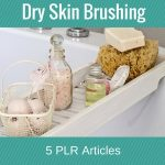How to Use the Dry Skin Brushing PLR