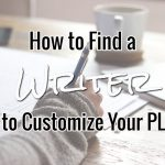 How to Find a Writer to Customize Your PLR