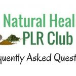 Natural Healing PLR Club Membership – FAQ