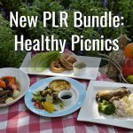 New PLR Bundle: Healthy Picnics | Health & Wellness PLR