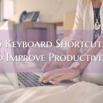 5 Keyboard Shortcuts That Improve My Productivity