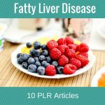 New PLR in the Store: Fatty Liver Disease Prewritten Articles