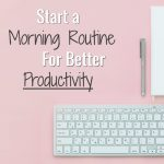 My Morning Routine for Better Productivity | Health & Wellness PLR