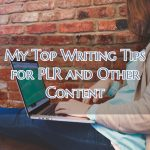 My Top Content Writing Tips