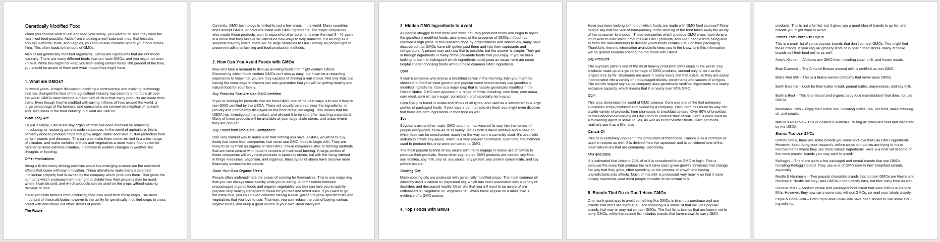 genetically modified foods 5 essay Arguments for and against genetically modified food this essay arguments for and against genetically modified food and other 63,000+ term papers, college essay examples and free essays are available now on reviewessayscom.